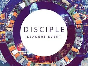 Disciple Leaders Event