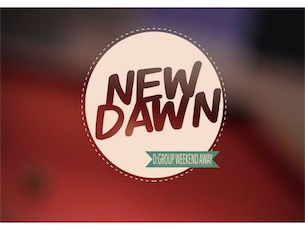 A New Dawn - D:Group Weekend away