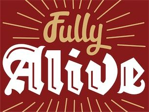 Fully Alive - Lent Course 2015
