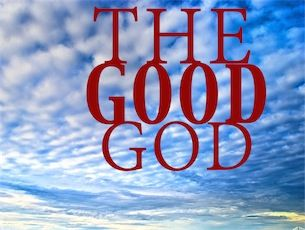 THE GOOD GOD